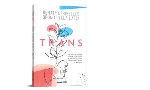 Novo livro de Renata Ceribelli é sobre histórias reais de pessoas trans